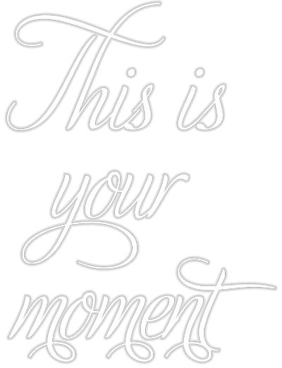 this is your moment - Premier W.E.D.